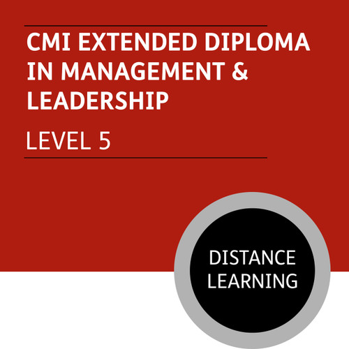CMI Extended Diploma in Management and Leadership (Level 5) - Distance Learning/Lite