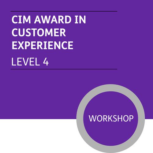 CIM Certificate in Professional Marketing (Level 4) - Customer Experience Module - Premium/Workshops - CI
