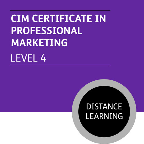 CIM Certificate in Professional Marketing (Level 4) - Distance Learning/Lite - CI