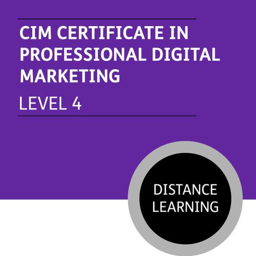 CIM Certificate in Professional Digital Marketing (Level 4) - Distance Learning/Lite
