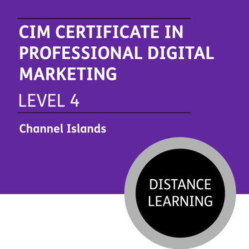 CIM Certificate in Professional Digital Marketing (Level 4) - Distance Learning/Lite - CI
