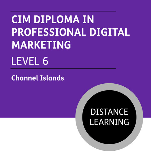 CIM Diploma in Professional Digital Marketing (Level 6) - Distance Learning/Lite - 19