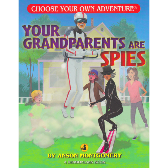 Choose Your Own Adventure - Your Grandparents Are Spies