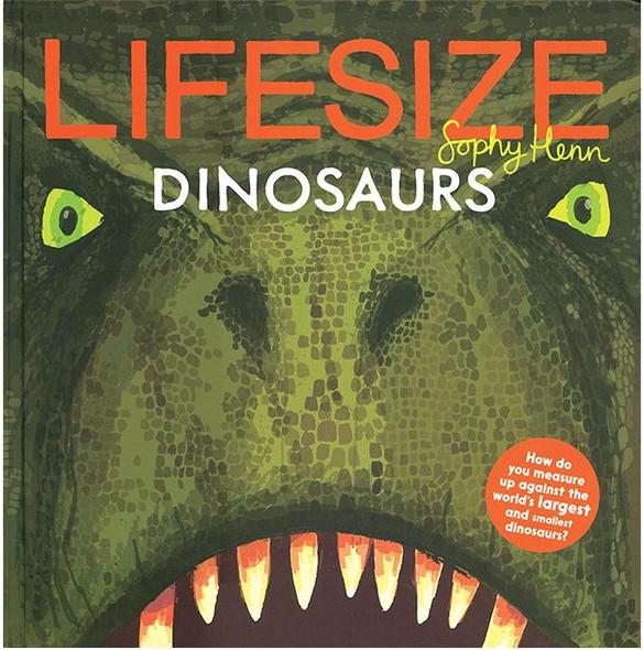 Lifesize Dinosaurs book by Kane Miller