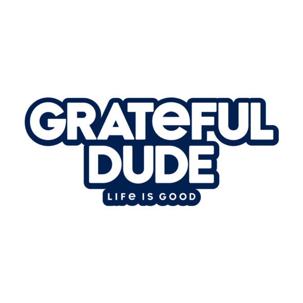 Grateful Dude Sticker-Life is Good