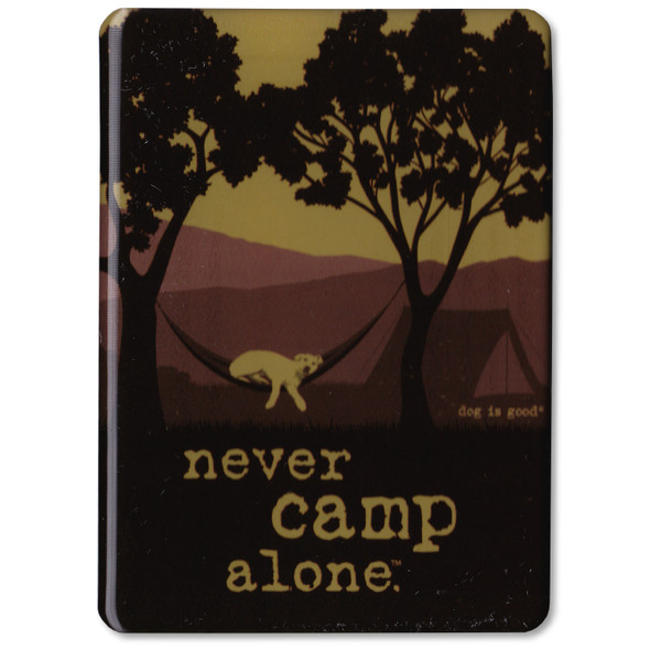 Never Camp Alone Hammock Magnet