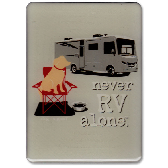 Never RV Alone Magnet