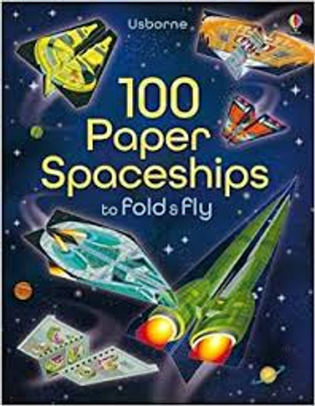 100 Paper Space Ships to Fold & Fly book