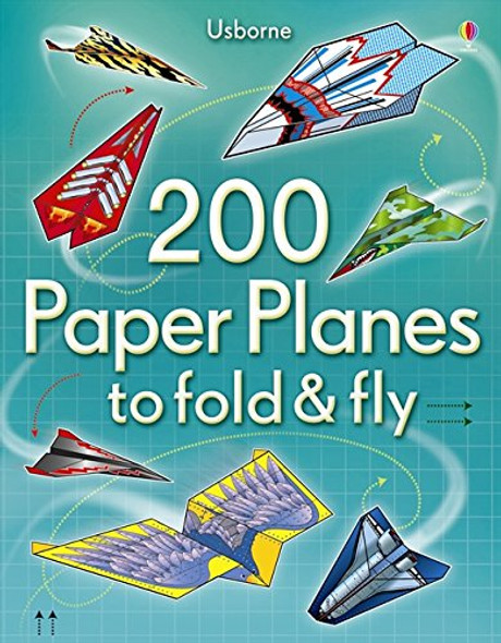 200 Paper Planes to Fold & Fly book