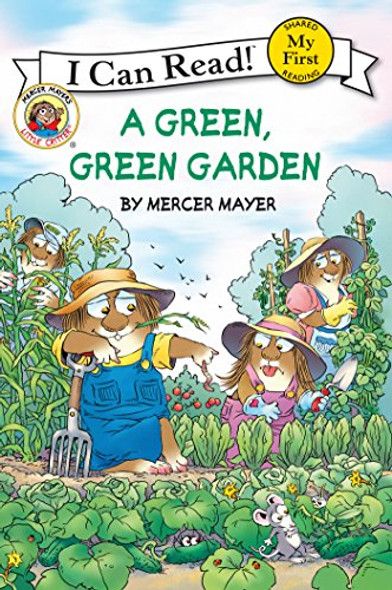 Little Critter: A Green, Green Garden
