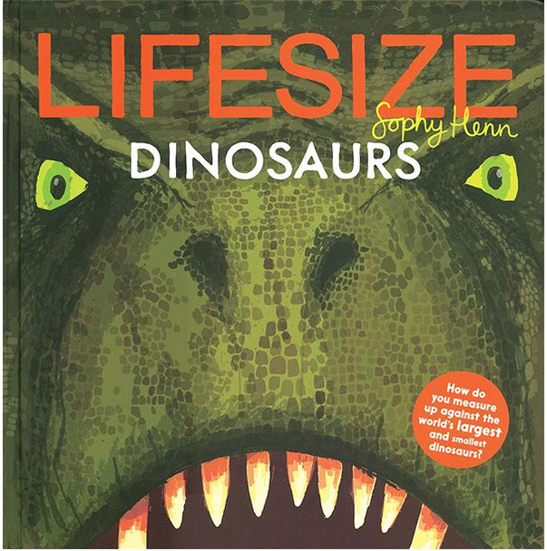 Lifesize Dinosaurs book by Kane Miller
