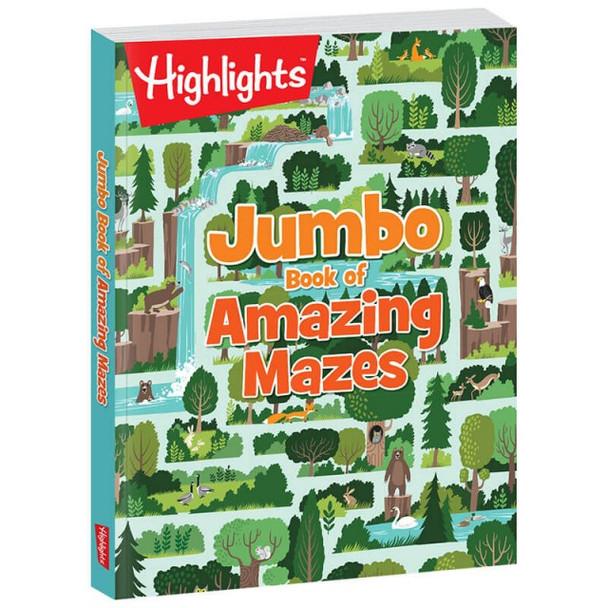 Jumbo book of Amazing Mazes by Highlights