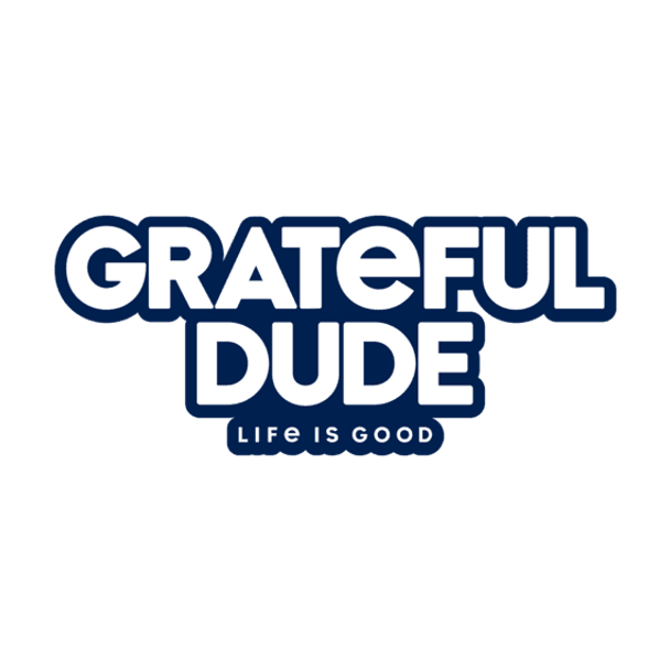 Grateful Dude Sticker-Life is Good