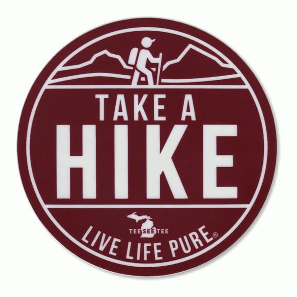 """4"""" Take a Hike Live Life Pure Sticker"""
