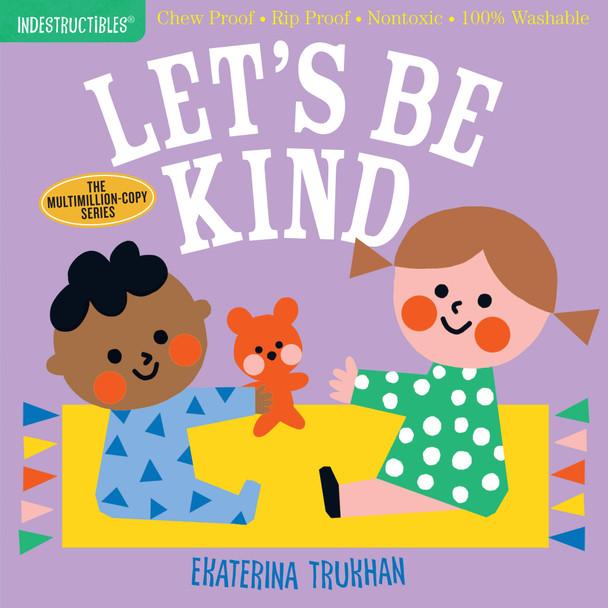 Let's Be Kind Indestructible