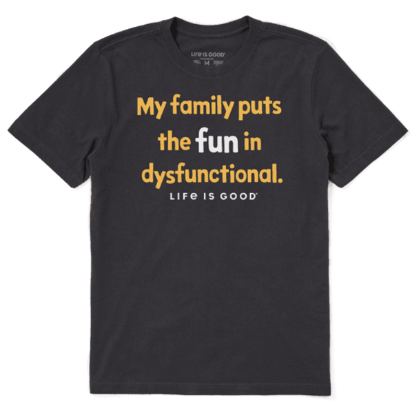 Family Fun Disfunctional tee