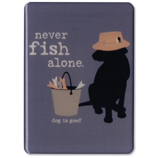 Never Fish Alone Magnet