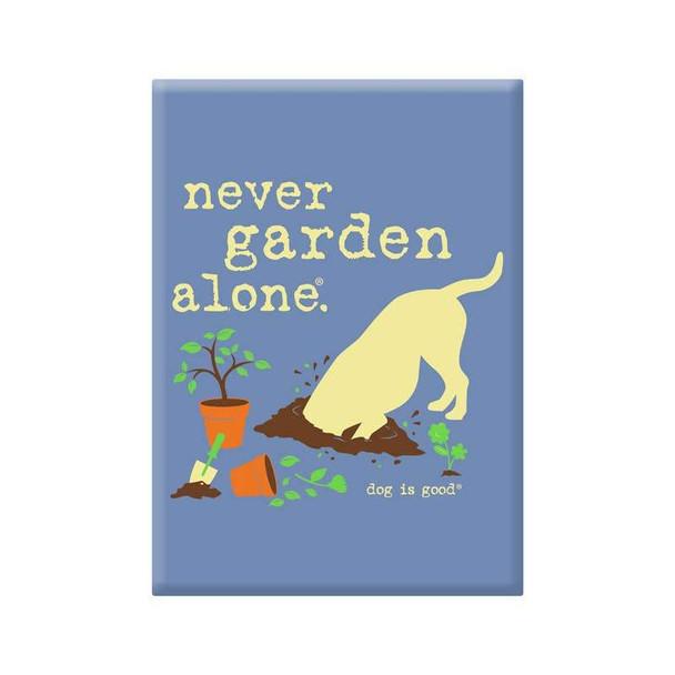 Never Garden Alone Magnet
