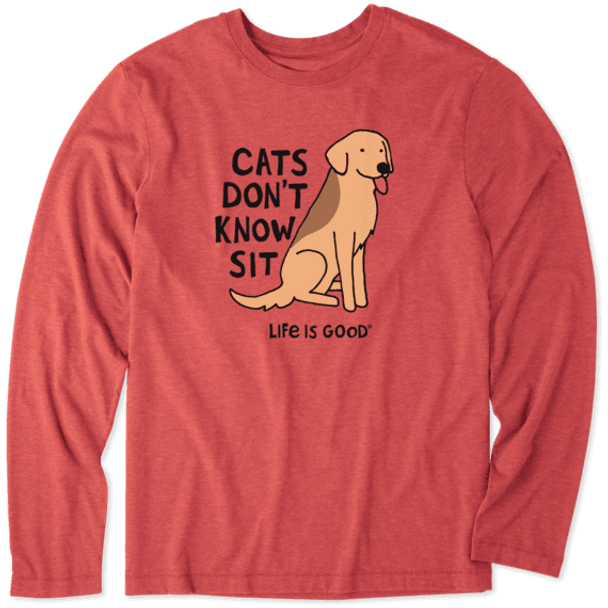 Cats Don't Know Sit long sleeve tee