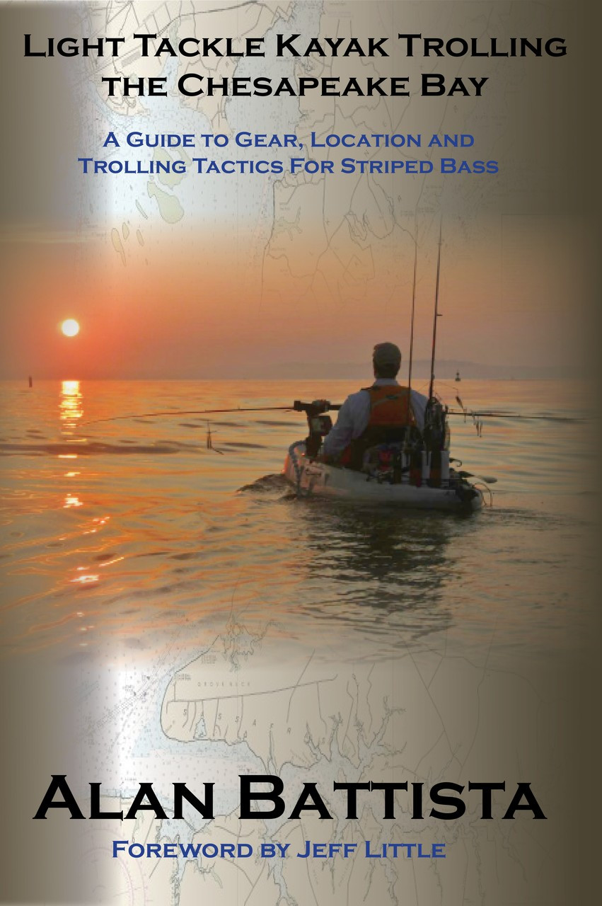 another chance 4a4f4 95c4b Light Tackle Kayak Trolling The Chesapeake Bay by Alan Battista -  Alltackle.com