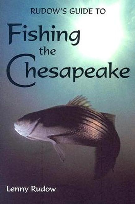 Rudows Guide to Fishing the Chesapeake - Book