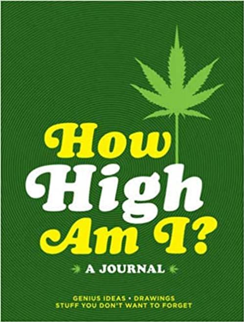 How High Am I? A journal.
