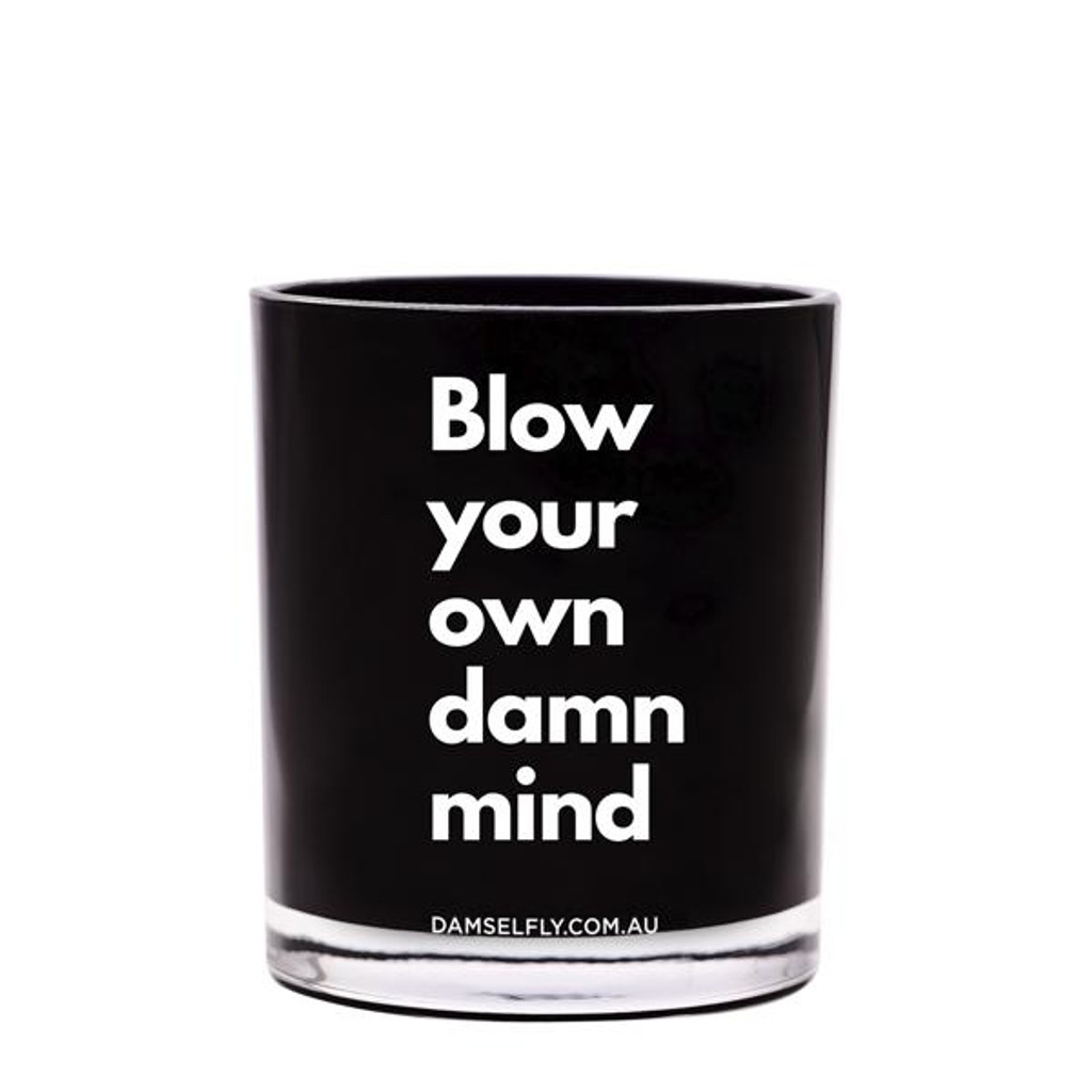Damselfly Quote Candle - Blow Your Mind