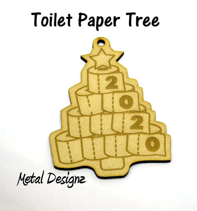 Laser Cut Wooden Christmas Ornament- Toilet Paper Tree - 2020