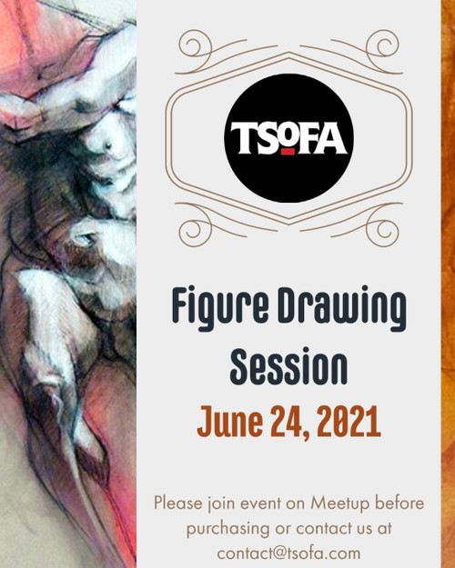 Pass to a single figure drawing session at TSoFA on June 24, 2021.