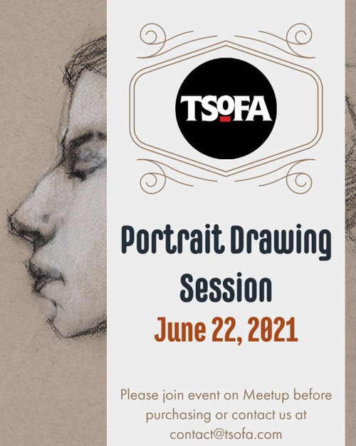 Pass to a single portrait drawing session at TSoFA on June 22, 2021.