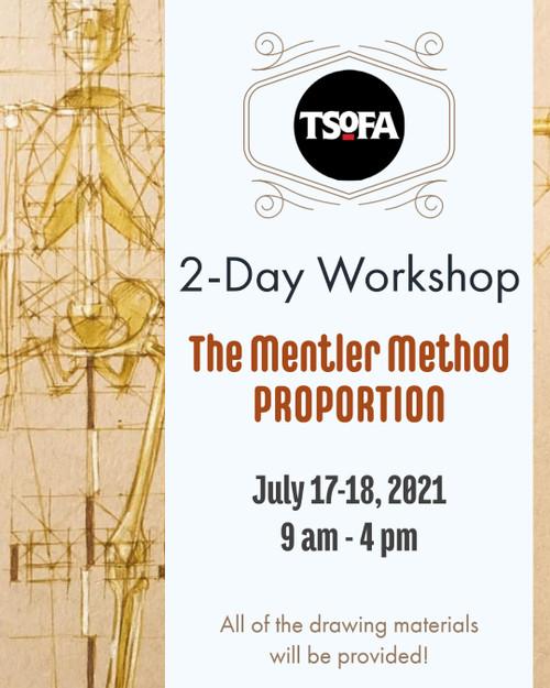 2-Day Workshop - The Mentler Method Proportion by Michael Mentler, July 17-18, 2021