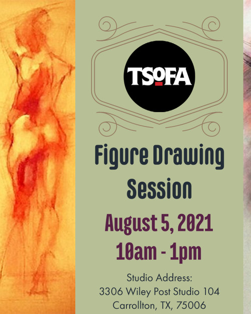 Pass to a single uninstructed figure drawing session at TSoFA on August 5, 2021.