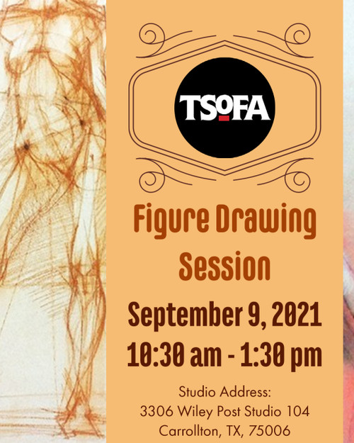 Pass to a single uninstructed figure drawing session at TSOFA on September 9, 2021.