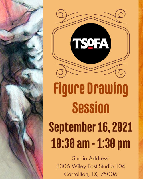Pass to a single uninstructed figure drawing session at TSOFA on September 16, 2021.