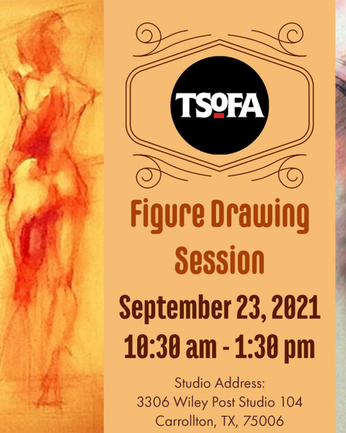 Pass to a single uninstructed figure drawing session at TSOFA on September 23, 2021.