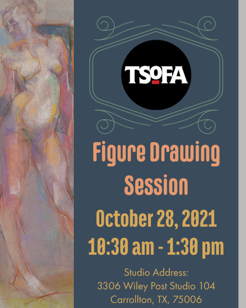 Pass to a single uninstructed figure drawing session at TSOFA on October 28, 2021.