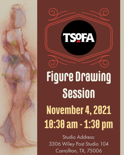 Pass to a single uninstructed figure drawing session at TSOFA on November 4, 2021.