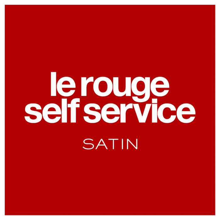 LE ROUGE SELF SERVICE SATIN
