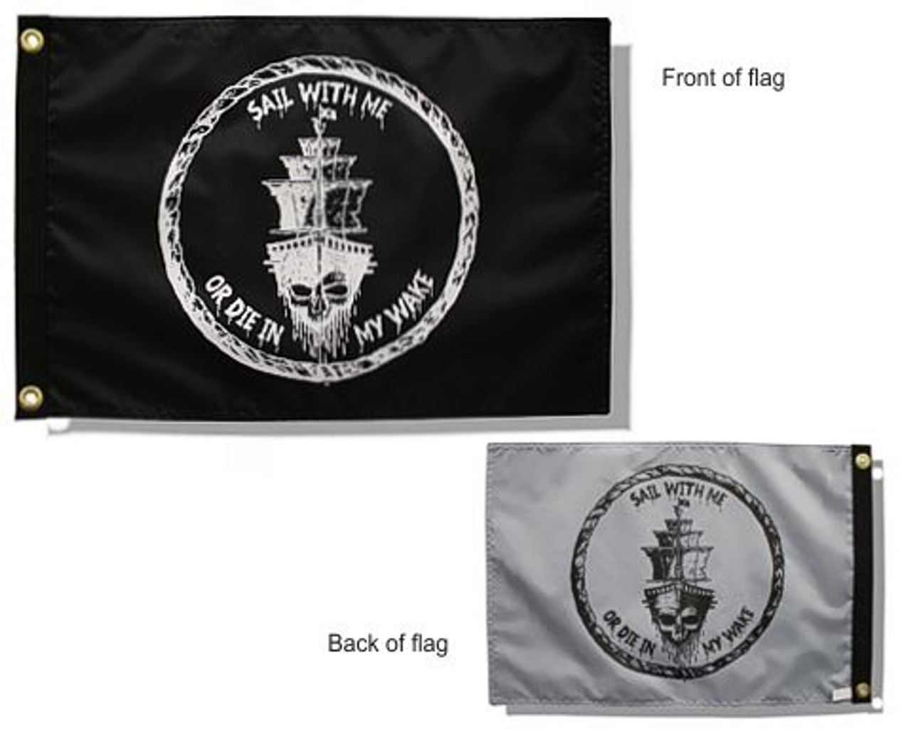 """SAIL WITH ME 12X18"""" BOAT FLAG DUEL SIDED"""
