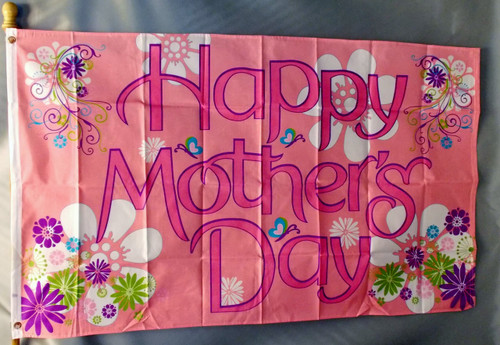 HAPPY MOTHER'S DAY 3X5' S-POLY FLAG