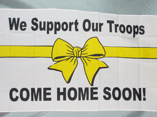 WE SUPPORT HOME RIBBON 3X5' S-POLY FLAG
