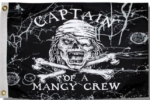 """CAPTAIN OF A MANGY CREW 12X18"""" BOAT FLAG"""