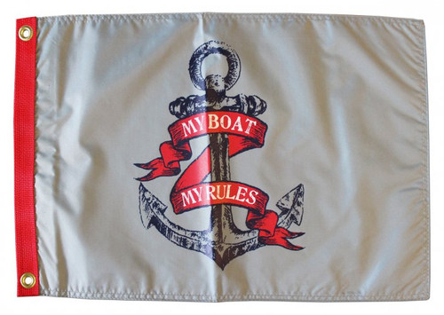 "ANCHOR MY BOAT MY RULES 12X18"" BOAT FLAG"