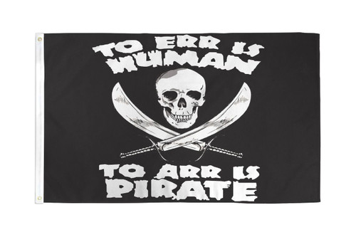 TO ARR IS PIRATE 3X5' S-POLY FLAG