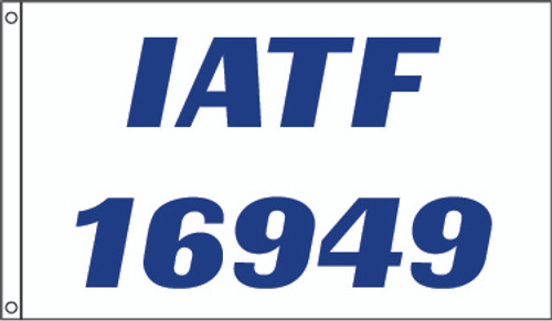IATF 16949 NYLON FLAGS 3X5' TO 5X8'