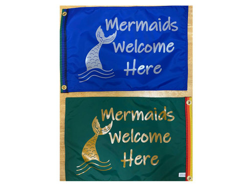 "Mermaids Welcome Here 12X18"" BOAT FLAG double sided"