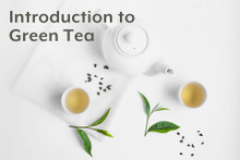 Introduction to Green Tea -  Sunday 8/18/19, 4:00 pm - 6:00 pm