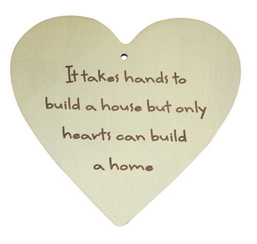 Hands to build a House Heart Quote