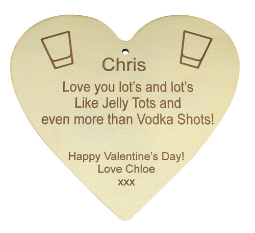 Love you lots more than Vodka Shots Heart Quote