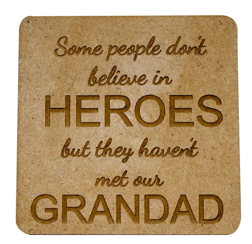 Personalised Wooden Quote Coaster - Heroes